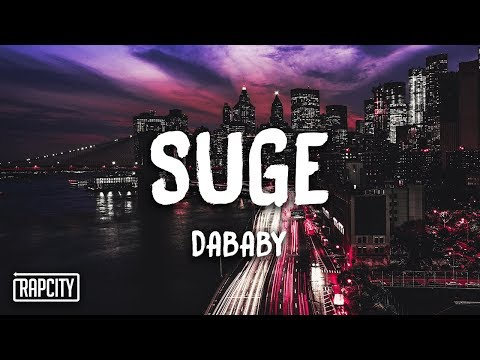 DaBaby - Suge (Lyrics) from YouTube · Duration:  2 minutes 41 seconds
