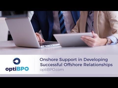 Onshore Support in Developing a Successful Offshore Relationships