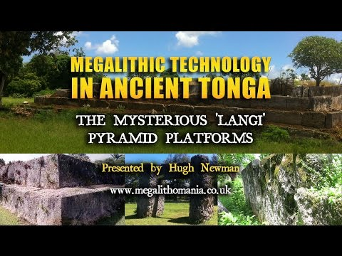 Megalithic Technology in Ancient Tonga: The Mysterious 'Langi' Pyramid Platforms