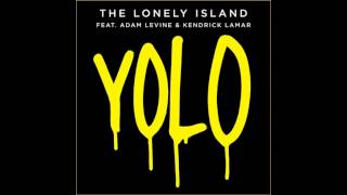 The Lonely Island - YOLO (Feat. Adam Levine & Kendrick Lamar) *King Lloyd Remix*