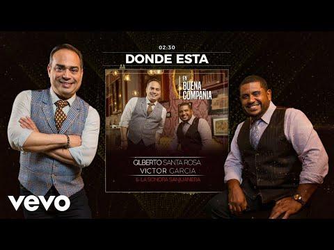 Gilberto Santa Rosa - ¿Donde Esta? (Audio)
