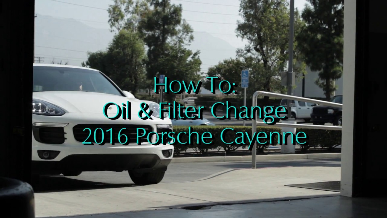 How To Oil Change 2016 Porsche Cayenne