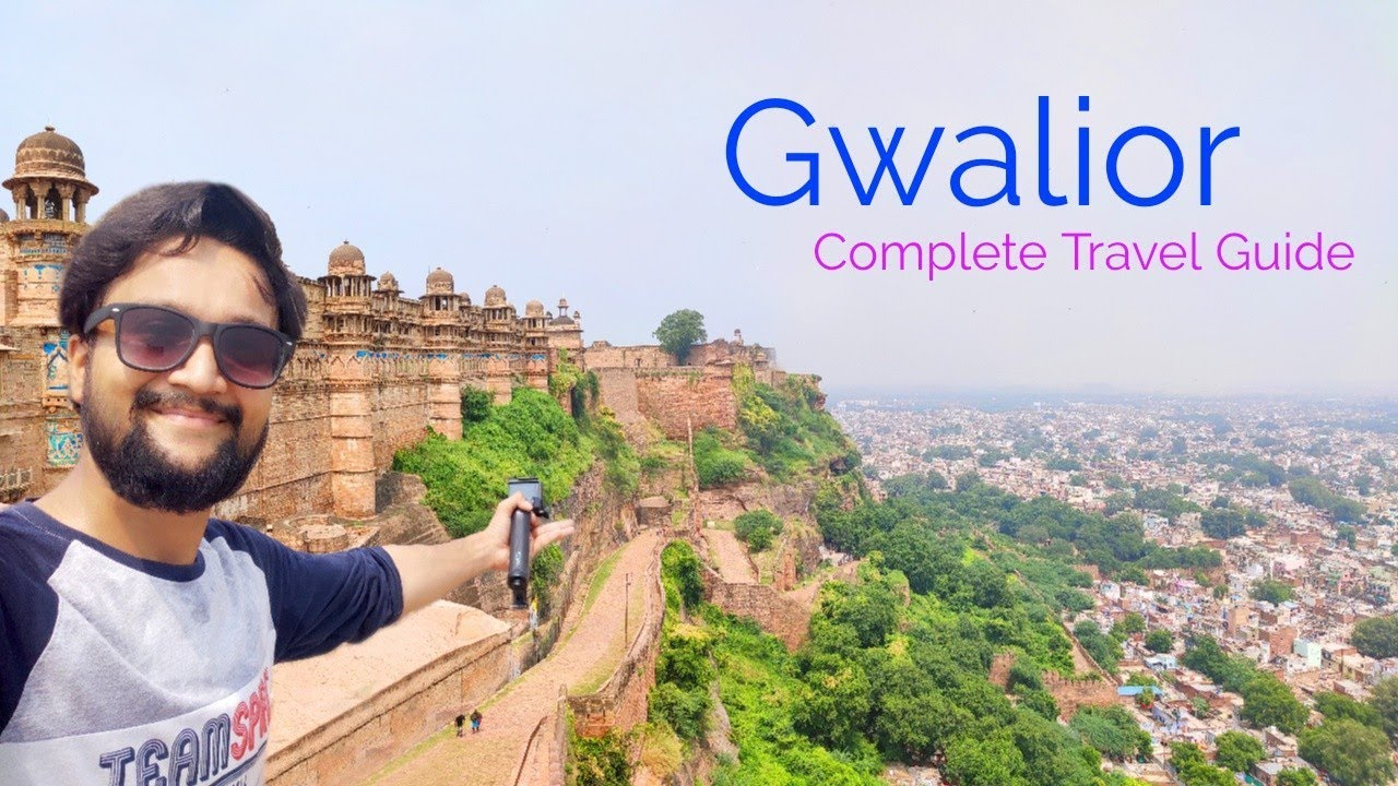 Gwalior Tourist Places | Gwalior Tour Plan & Gwalior Tour Budget | Gwalior Travel Guide in Hindi