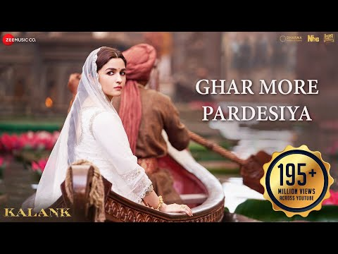 Ghar More Pardesiya Video Song - Kalank