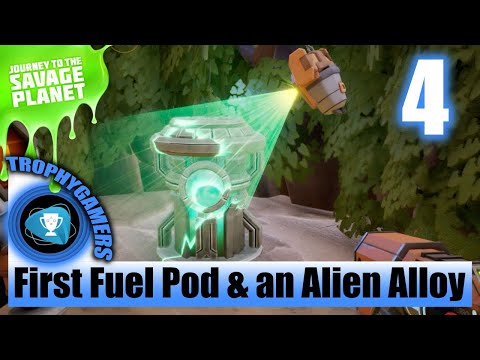 Journey To The Savage Planet - Find First Fuel Pod & Another Alien Alloy  