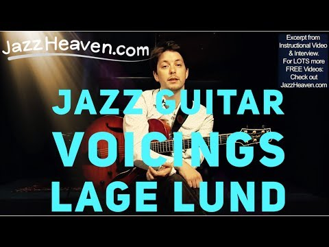*Lage Lund Jazz Guitar Lesson* Getting Away From Obvious (Third) Chord Voicings JazzHeaven.com