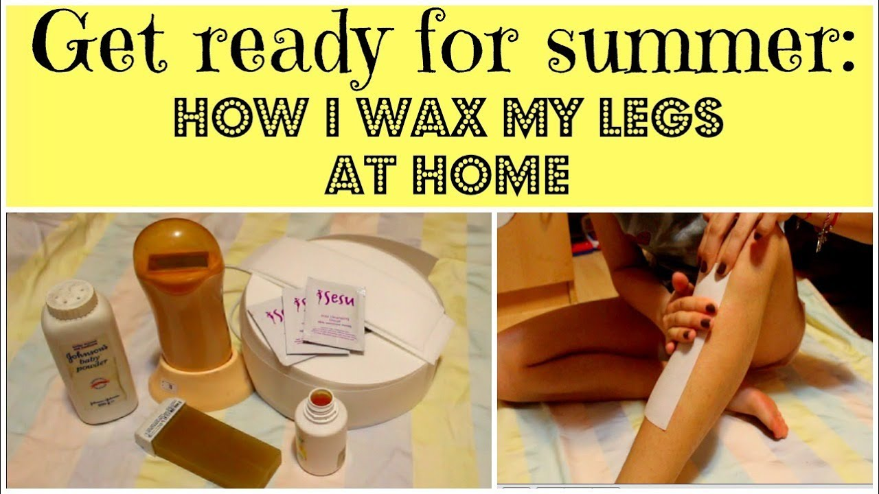 Get Ready for Summer: How I wax my legs at home / Epilare ...