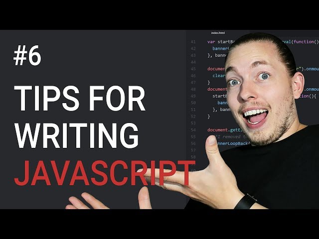 6: Rules for Writing JavaScript Code | JavaScript Tips | JavaScript Tutorial | Learn JavaScript