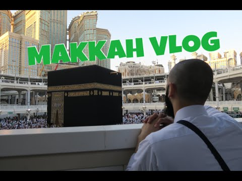 MOST BEAUTIFUL PLACE IN THE WORLD - FIRST UMRAH - MAKKAH 🕋