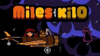 Miles & Kilo Quick Play