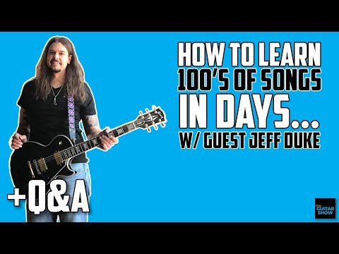 How To Learn 100's of Songs In Days... w/ Jeff Duke