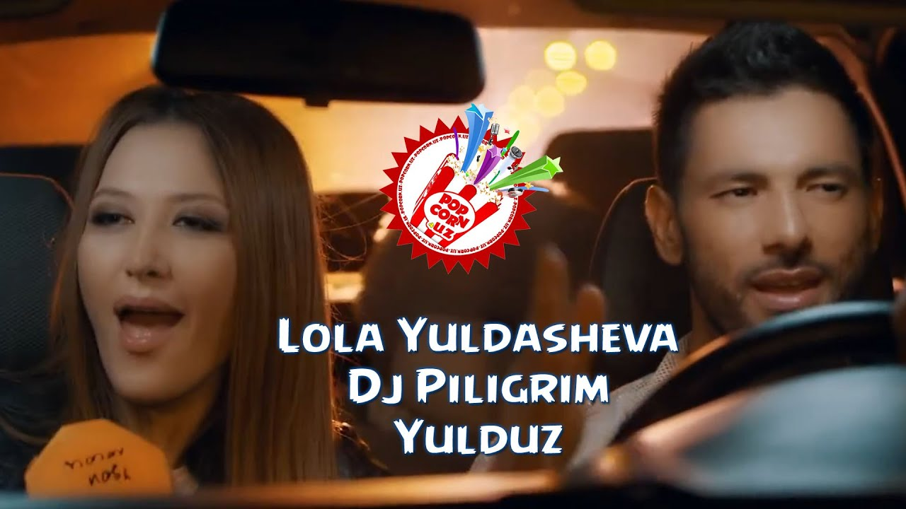 Lola & Dj Piligrim - Yulduz (Official music video)