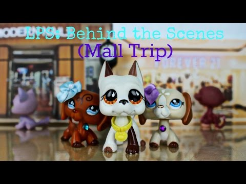 ❀ LPS: Behind the Scenes (Mall Trip)