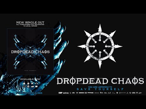DropDead Chaos - Save YourSelf
