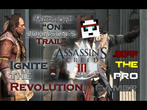 "Assassin's Creed 3 | Sequence 6 ""On Johnson's Trail"""