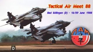 Tactical Air Meet 88 - Bad Söllingen (D) - 16/29 June 1988