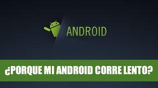 ¿Por qué mi Android es Lento? - G1K Tech