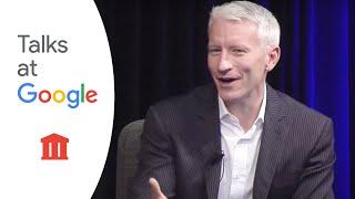 Anderson Cooper   Talks at Google