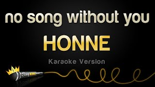 HONNE - no song without you (Karaoke Version)