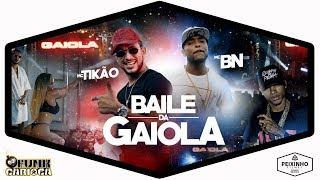 Baixar MC Tikão e MC BN - Baile da Gaiola (DJ André BPM) Peixinho Filmes