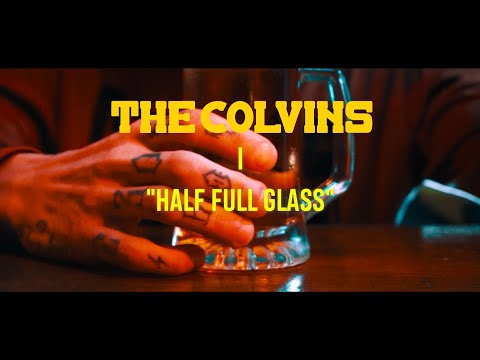 the-colvins---half-full-glass-(official-video)