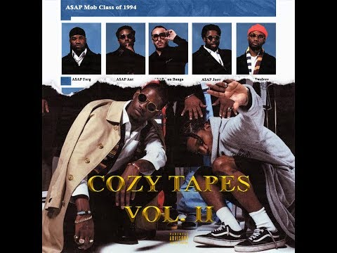 """A$AP Mob Cozy Tapes Volume Two Type Beat 