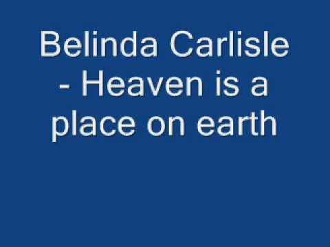 Belinda Carlisle  Heaven is a place on earth  Lyrics on the side
