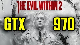 The Evil Within 2 GTX 970 OC | 1080p Ultra - High - Medium - Low  | FRAME-RATE TEST