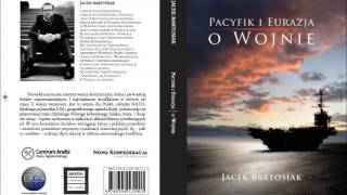 """Bartosiak: """"W razie konfliktu Polska będzie celem dla Rosji"""". (29.08.2016)"""
