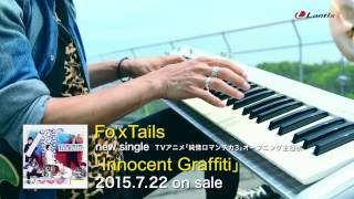 Fo'xTails - Innocent Graffiti