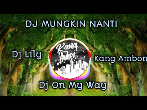 dj-mungkin-nanti-🎵dj-nofin-asia-full-album-mp3-terbaru🎵