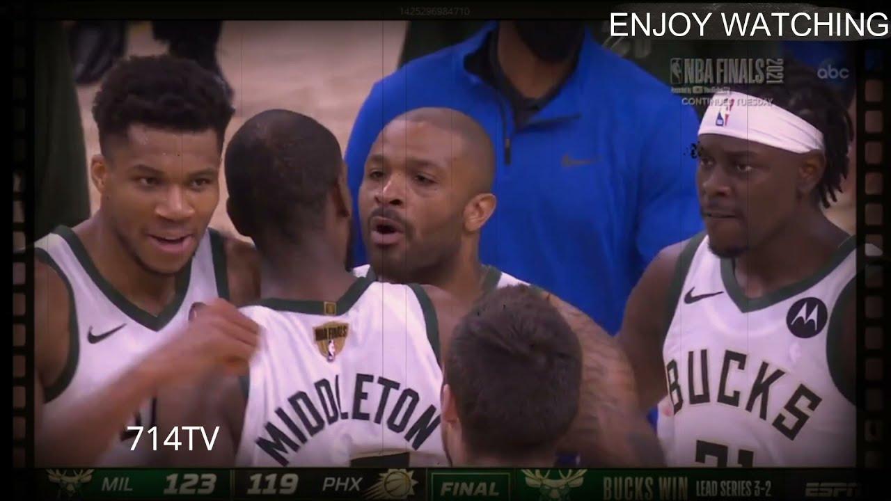 Game 5 NBA Finals Milwaukee Bucks vs Phoenix Suns    Bucks steals game 3-2 leads the series   714TV
