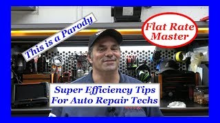 Super Efficiency Tips For Auto Repair Techs