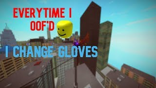 ROBLOX Parkour - Everytime I oof'd, I change glove.