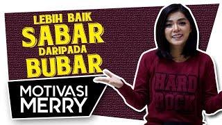 Gambar cover LEBIH BAIK SABAR DARIPADA BUBAR  | Motivasi Merry | Merry Riana