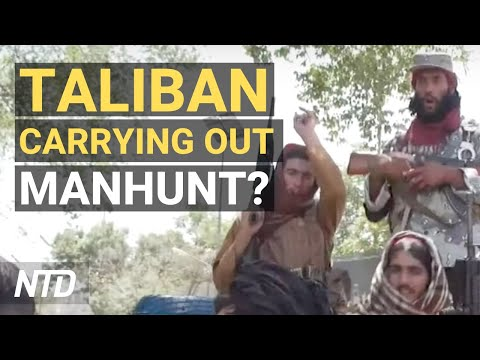 Taliban Carrying Out 'Manhunt': Intel Group; Lawmakers Demand Answers on Captured Weapons | NTD