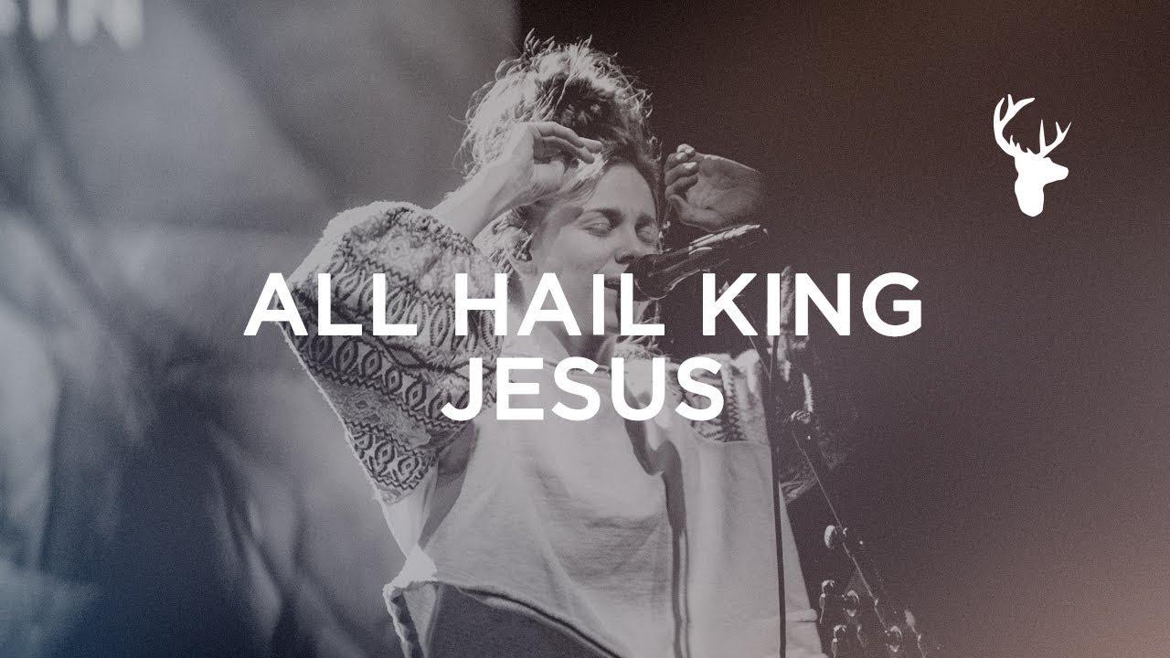 All Hail King Jesus - Steffany Gretzinger | Bethel Music Worship
