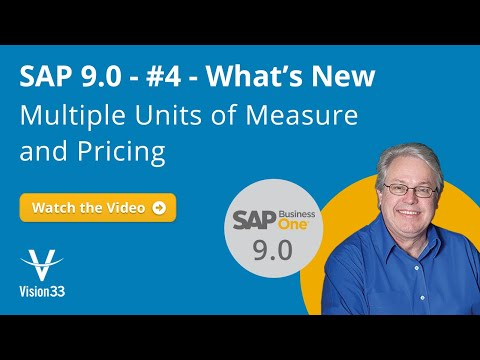 SAP B1 Version 9.0 New Features - Multiple Units of Measure/Pricing