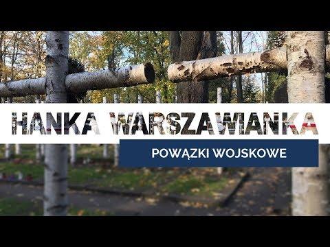 Powązki Wojskowe I Hanka Warszawianka from YouTube · Duration:  7 minutes 16 seconds