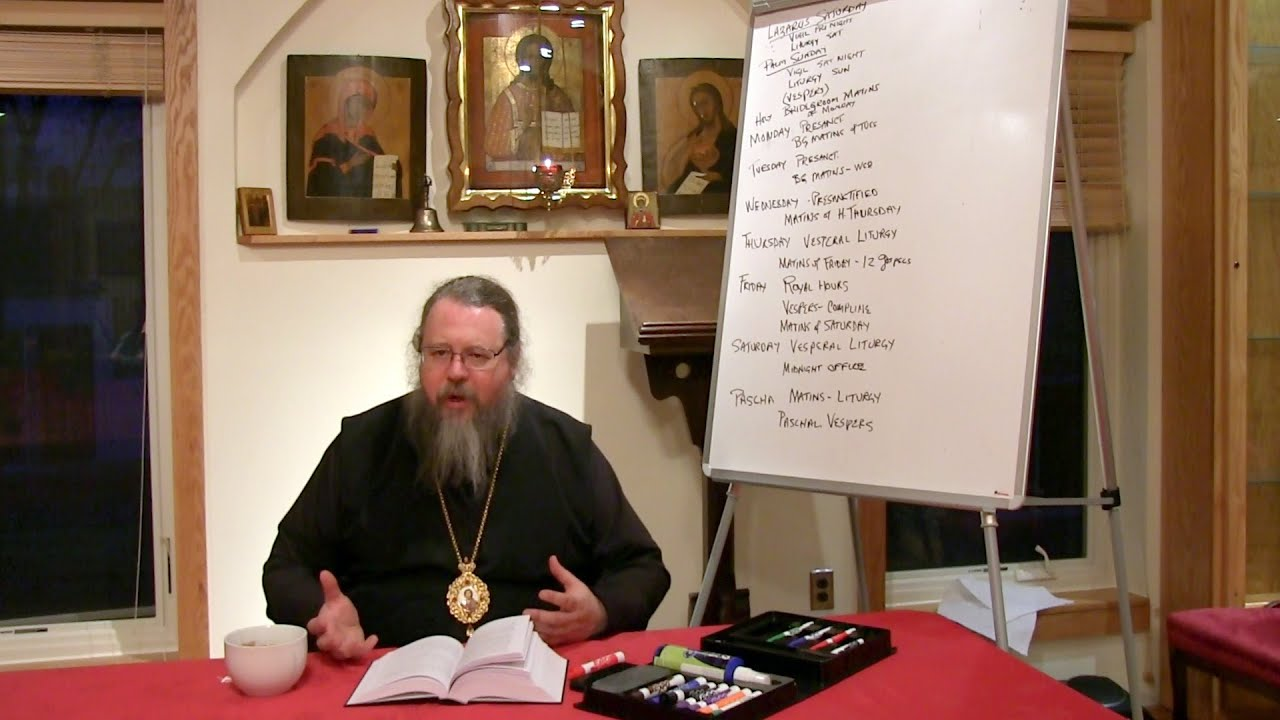 2015.03.30. The Liturgical Life of the Orthodox Church. Part XIX, by Metropolitan Jonah (Paffhausen)