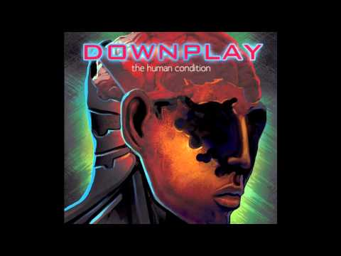 Downplay - The One Who Laughs Last