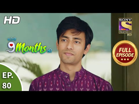 Story 9 Months Ki - Ep 80 - Full Episode - 22nd March, 2021