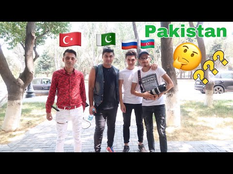 WHAT TURKISH, RUSSIAN & AZERBAIJANI PEOPLE THINKS ABOUT PAKISTAN SOCAIL EXPERIMENT (PUBLIC REACTION)
