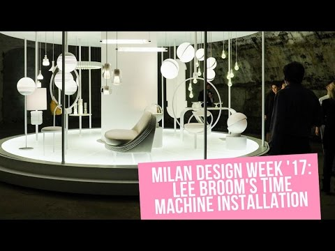 Milan Design Week 2017 - Lee Broom Time Machine installation