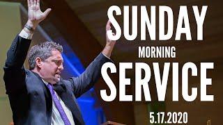 Sunday Morning Service 5.17.2020