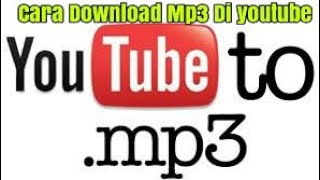 cara-download-lagu-mp3-di-youtube-tanpa-aplikasi