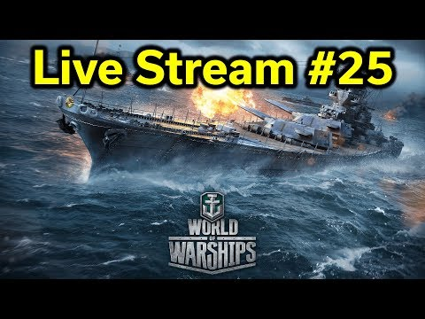 World of Warships - Stream #25 - FREE Premium Ships!
