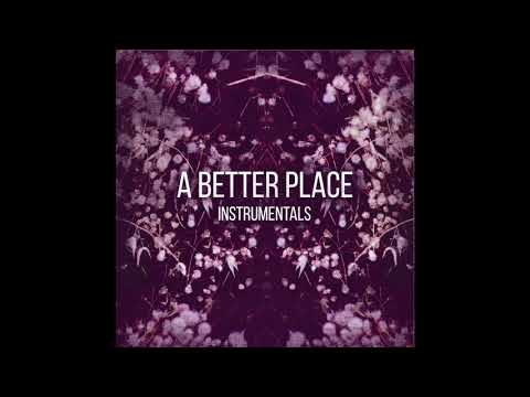 Mamaletta + Kill Emil - A Better Place Instrumentals ( Full Album )