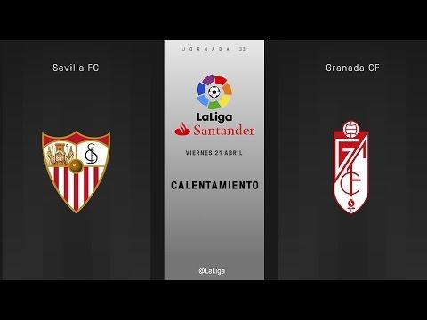 Calentamiento del Sevilla Granada (20:00 hora aprox.)