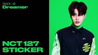 NCT 127 \x27Dreamer\x27 (Official Audio)   Sticker - The 3rd Album